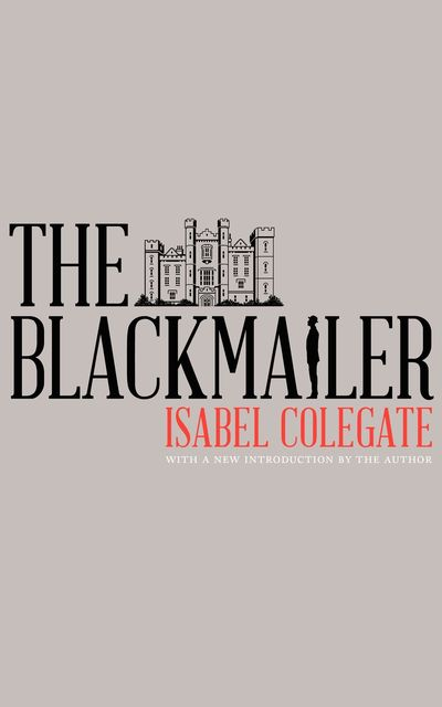 The Blackmailer by Isabel Colegate